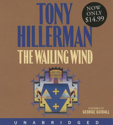 [CD] The Wailing Wind By Hillerman, Tony/ Guidall, George (NRT)